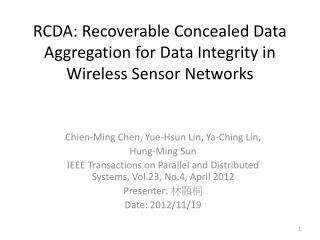 RCDA: Recoverable Concealed Data Aggregation for Data Integrity in Wireless Sensor Networks