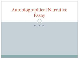 Autobiographical Narrative Essay