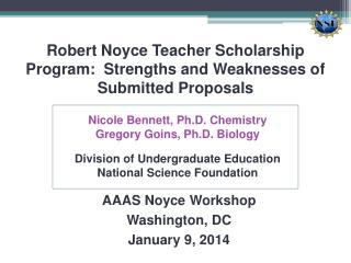 Robert Noyce Teacher Scholarship Program:  Strengths and Weaknesses of Submitted Proposals