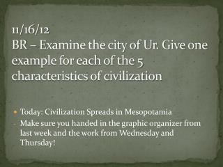 Today: Civilization Spreads in Mesopotamia