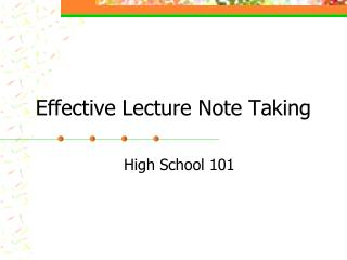 Effective Lecture Note Taking