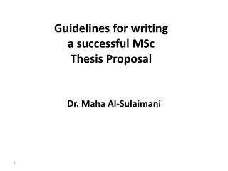 Guidelines for writing a successful  MSc Thesis Proposal