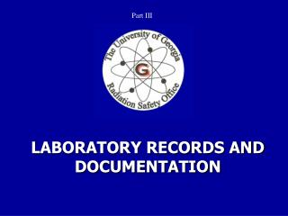 LABORATORY RECORDS AND DOCUMENTATION