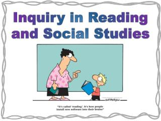 Inquiry in Reading and Social Studies