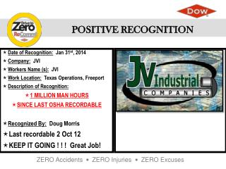 Date of Recognition :   Jan 31 st , 2014 Company :   JVI Workers Name (s ):   JVI