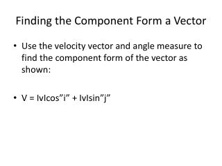 Finding the Component Form a Vector