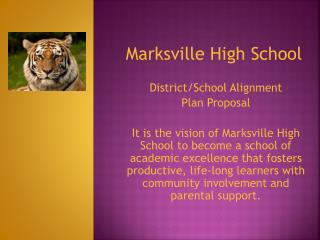 Marksville High School District/School Alignment  Plan Proposal