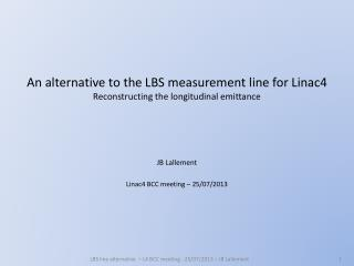 An alternative to the LBS  measurement  line for Linac4 Reconstructing the longitudinal emittance