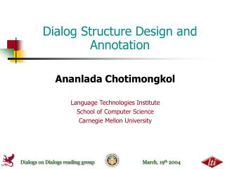 Dialog Structure Design and Annotation