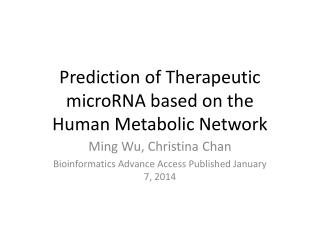 Prediction of Therapeutic microRNA based on the  Human Metabolic Network