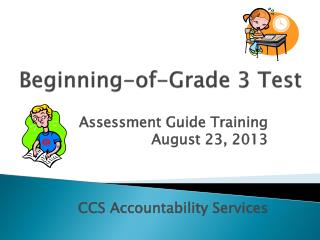 Beginning-of-Grade 3 Test