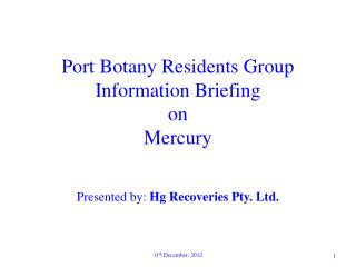 Port Botany Residents Group Information Briefing on Mercury