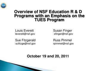 Overview of NSF Education R & D Programs with an Emphasis on the TUES Program