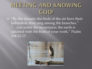 MEETING AND KNOWING GOD!
