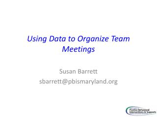 Using Data to Organize Team Meetings