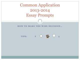 Common Application 2013-2014 Essay Prompts