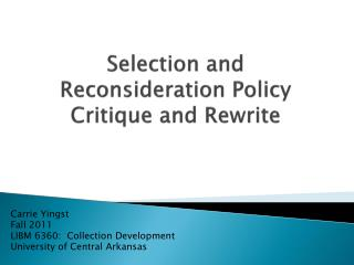 Selection and Reconsideration Policy Critique and Rewrite