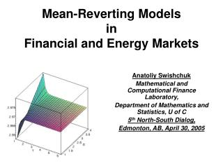 Mean-Reverting Models  in  Financial and Energy Markets