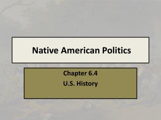 Native  American Politics