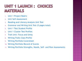 Unit  1  launch  :  choices	 materials