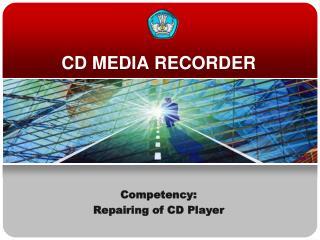 CD MEDIA RECORDER