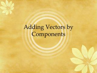 Adding Vectors by Components