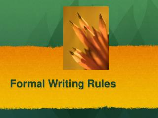 Formal Writing Rules