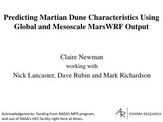 Predicting Martian Dune Characteristics Using Global and  Mesoscale MarsWRF Output