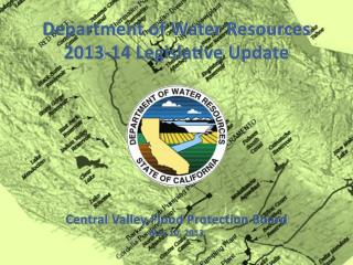 Department of Water Resources 2013-14 Legislative Update