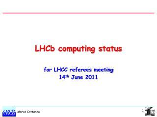 LHCb computing status