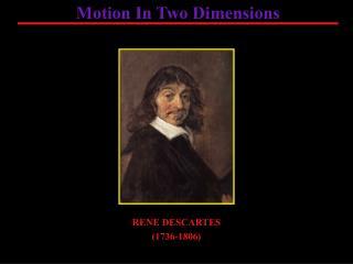 RENE DESCARTES (1736-1806)