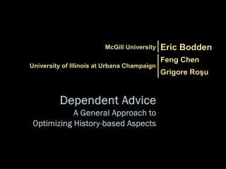 Dependent Advice A General Approach to Optimizing History-based Aspects