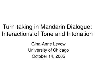 Turn-taking in Mandarin Dialogue: Interactions of Tone and Intonation