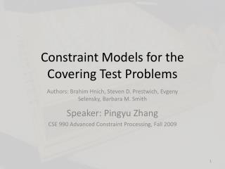 Constraint Models for the Covering Test Problems