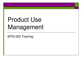 Product Use Management