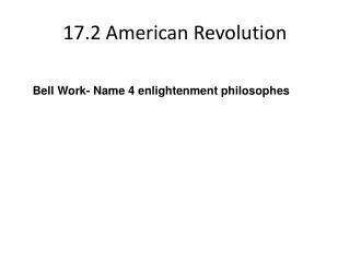 17.2 American Revolution