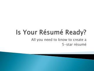 Is Your Résumé Ready?