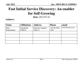 Fast Initial Service Discovery: An enabler for Self-Growing