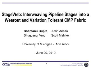 StageWeb : Interweaving Pipeline Stages into a  Wearout  and Variation Tolerant CMP Fabric