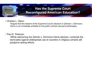 Has the Supreme Court  Reconfigured  American Education?