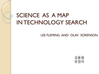 SCIENCE  AS  A MAP   IN TECHNOLOGY SEARCH