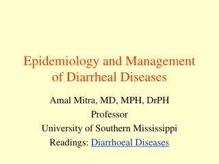 Epidemiology and Management of Diarrheal Diseases