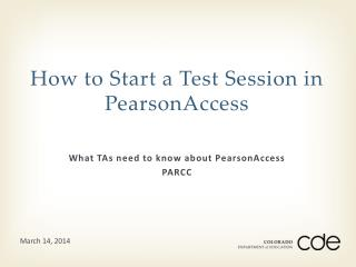 How to Start a Test Session in PearsonAccess