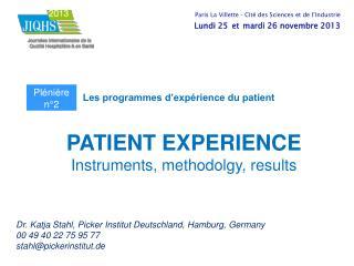 Dr. Katja Stahl, Picker Institut Deutschland, Hamburg, Germany 00 49 40 22 75 95 77