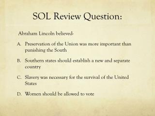 SOL Review Question:
