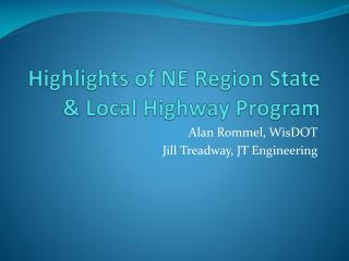 Highlights of NE Region State & Local Highway Program