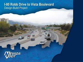 I-80 Robb Drive to Vista Boulevard Design-Build Project