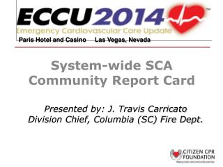 System-wide SCA Community Report Card