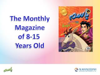 The Monthly Magazine of 8-15  Years Old