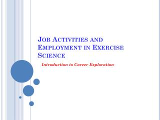 Job Activities and Employment in Exercise Science